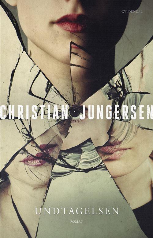 Undtagelsen - Christian Jungersen - Bøger - Gyldendal - 9788702340693 - September 15, 2021