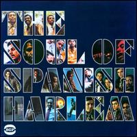 The Soul Of Spanish Harlem - Various Artists - Musik - ACE RECORDS - 0029667519717 - January 26, 2009
