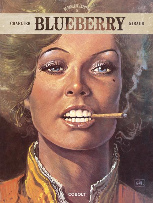 Blueberry: Blueberry - De samlede eventyr 5 - Jean-Michel Charlier - Bøger - Cobolt - 9788770858717 - September 16, 2021