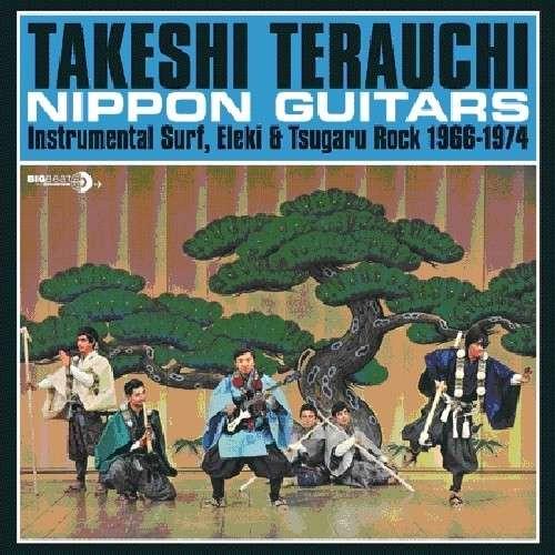 Nippon Guitars - Takeshi Terauchi - Musik - BIG BEAT - 0029667429719 - October 31, 2011