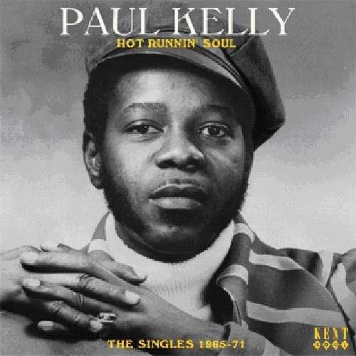 Hot Runnin' Soul - Paul Kelly - Musik - KENT SOUL - 0029667236720 - January 26, 2012