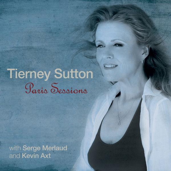Paris Sessions - Tierney Sutton - Musik - JAZZ - 0030206242720 - September 16, 2014
