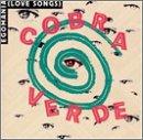 Egomania (Love Songs) - Cobra Verde - Musik - SCAT - 0753417006720 - May 5, 1997