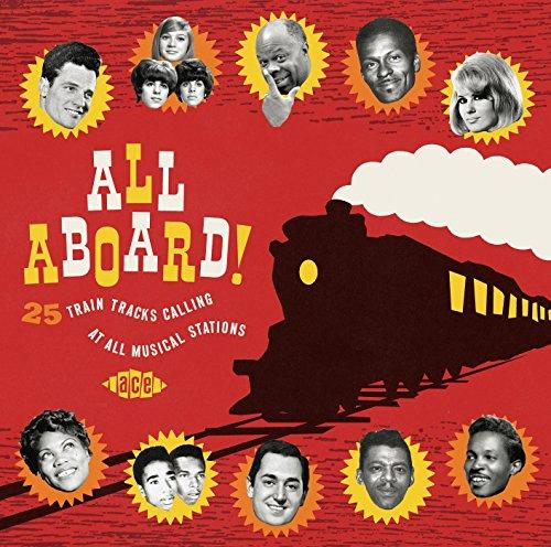All Aboard! - V/A - Musik - ACE - 0029667073721 - September 3, 2015