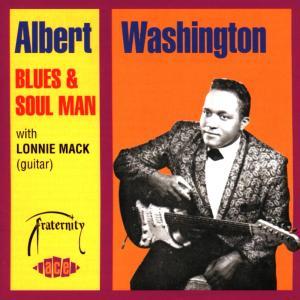 Blues & Soul Man - Albert Washington - Musik - ACE - 0029667172721 - July 26, 1999