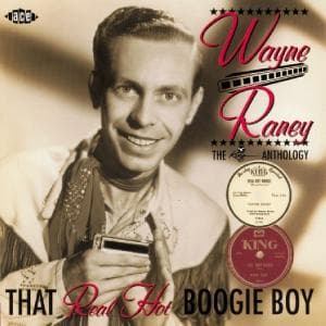 That Real Hot Boogie Boy: the King Antho - Raney Wayne - Musik - Ace - 0029667185721 - October 28, 2002
