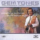 Gem Tone - Kalaimamani Ka Gopalnath - Musik - GLOBESTYLE - 0029667309721 - March 30, 2000