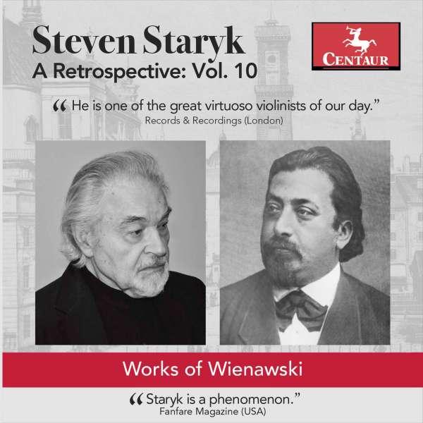 Restrospective 10 - Wieniawski / Staryk / Deslauriers - Musik - CAV - 0044747350721 - July 7, 2017