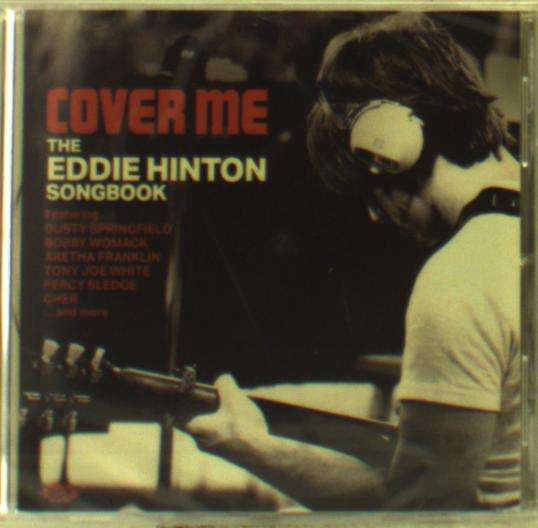 Cover Me - The Eddie Hinton Songbook - Various Artists - Musik - ACE RECORDS - 0029667092722 - October 26, 2018