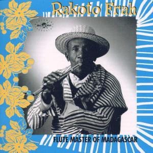 Flute Master Of Madagasca - Rakota Frah - Musik - GLOBESTYLE - 0029667302722 - September 9, 1999