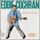Early Years - Eddie Cochran - Musik - ACE - 0029667123723 - February 16, 1988