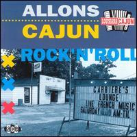 Allons Cajun Rock & Roll - V/A - Musik - ACE - 0029667136723 - April 24, 1992