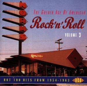 Golden Age Of Us R&R V.3 - V/A - Musik - ACE - 0029667149723 - January 31, 1994
