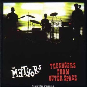 Teenagers From Outer Spac - Meteors - Musik - CHISWICK - 0029667404723 - July 26, 1989