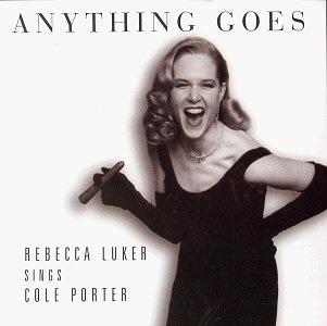 Anything Goes - Rebecca Luker - Musik - VARESE SARABANDE - 0030206564723 - March 26, 1996
