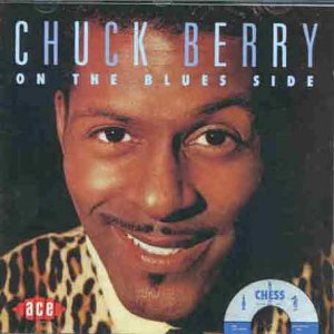 On The Blues Side - Chuck Berry - Musik - ACE - 0029667139724 - September 27, 1993