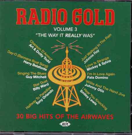 Radio Gold 3'the Way It R - V/A - Musik - ACE - 0029667155724 - May 30, 1995