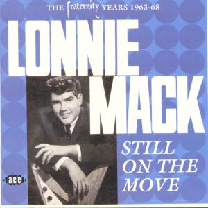 Still On The Move - Lonnie Mack - Musik - ACE - 0029667184724 - June 20, 2002