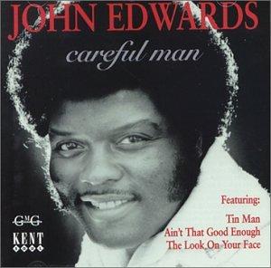 Careful Man - John Edwards - Musik - KENT - 0029667212724 - January 26, 1996