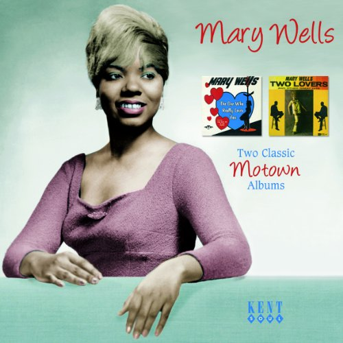 One Who Really Loves You / Two Lovers - Mary Wells - Musik - KENT SOUL - 0029667238724 - December 13, 2012