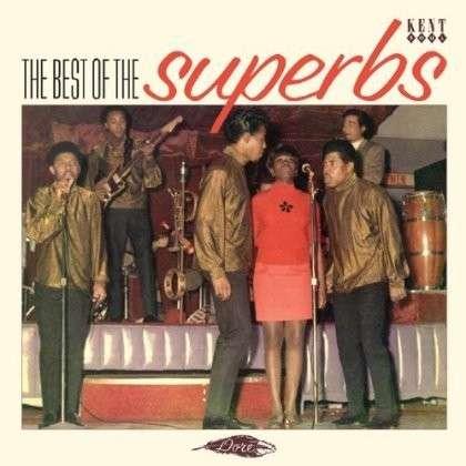 Best Of The Superbs - Superbs - Musik - KENT SOUL - 0029667241724 - June 5, 2014