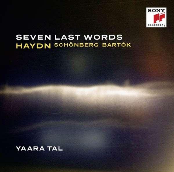 Seven Last Words - Yaara Tal - Musik - SONY CLASSICAL - 0888430897724 - September 16, 2014