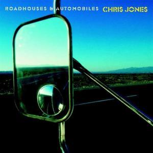 Roadhouses & Automobiles - Chris Jones - Musik - S/FIS - 4013357602724 - January 5, 2004