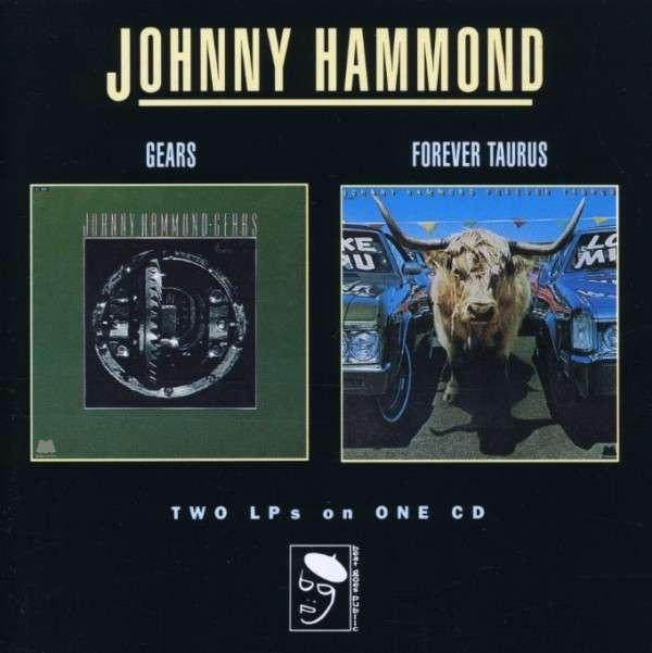 Gears / Forever Taurus - Hammond Johnny - Musik - BGP - 0029667273725 - October 26, 1992