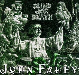 Transfiguration Of Blind - John Fahey - Musik - TAKOMA - 0029667989725 - May 27, 1997