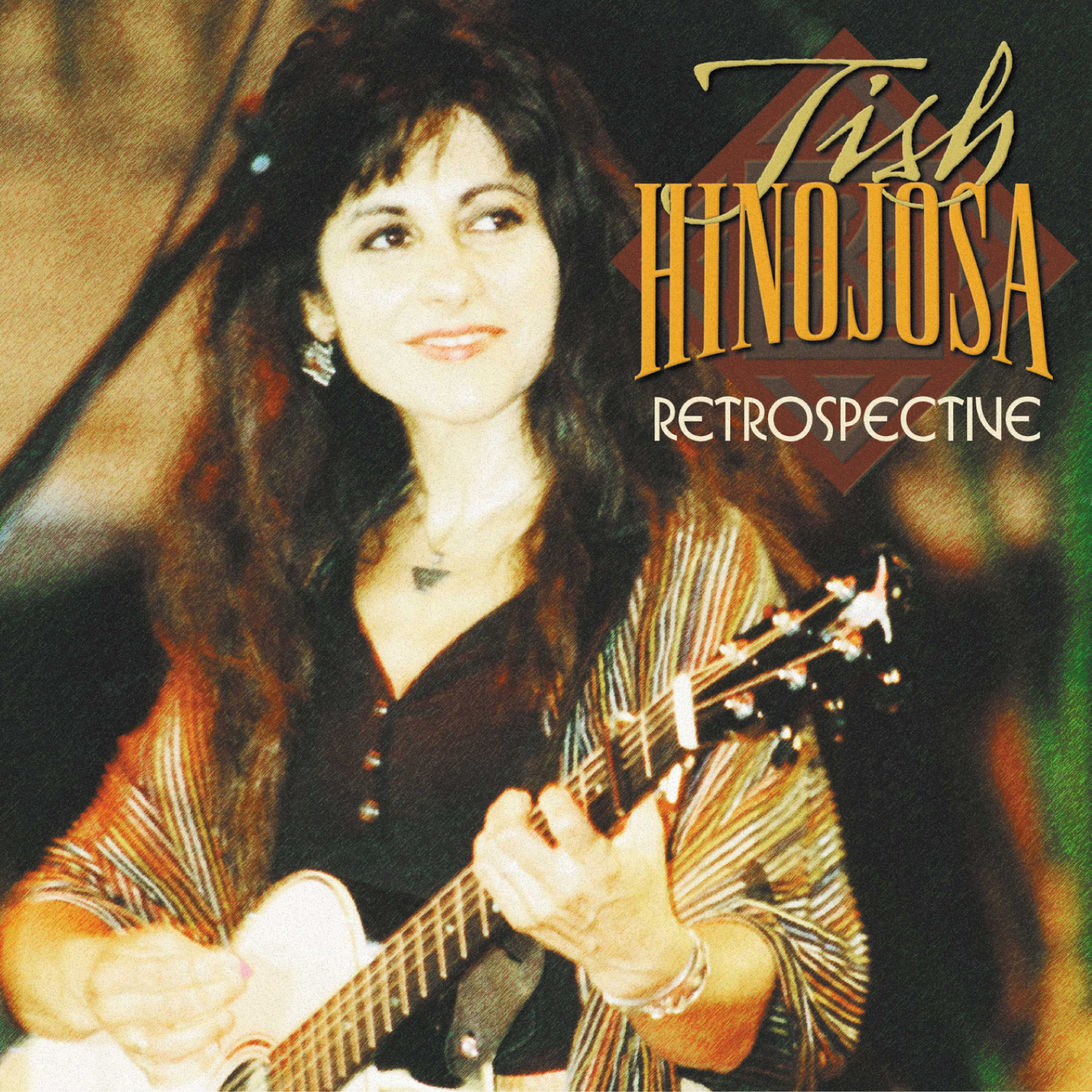 Retrospective - Tish Hinojosa - Musik - FOLK - 0030206672725 - November 16, 2019