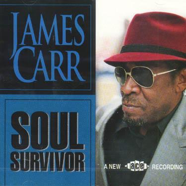 Soul Survivor - James Carr - Musik - ACE - 0029667148726 - October 25, 1993