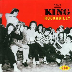 King Rockabilly - V/A - Musik - ACE - 0029667177726 - February 22, 2001