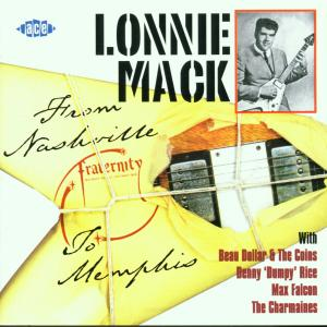 From Nashville To Memphis - Lonnie Mack - Musik - ACE - 0029667180726 - June 7, 2001