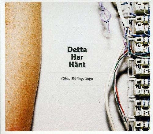 Detta Har Hant - Gosta Berlings Saga - Musik - TRANSUBSTANS - 7393210231726 - February 24, 2017