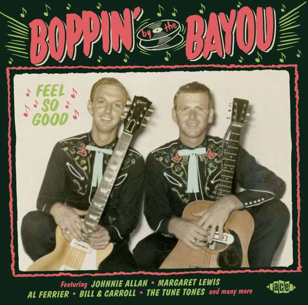 Boppin By The Bayou - Feel So Good - Various Artists - Musik - ACE - 0029667097727 - May 29, 2020