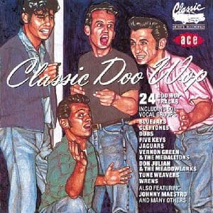 Classic Doo Wop - V/A - Musik - ACE - 0029667141727 - August 27, 1992