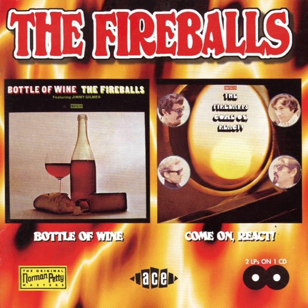 Bottle of Wine / Come On, React! - The Fireballs - Musik - ACE - 0029667167727 - February 23, 1998