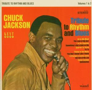 Tribute To Rhythm & Blues - Chuck Jackson - Musik - KENT SOUL - 0029667224727 - June 30, 2005
