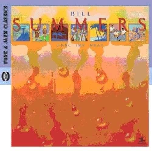 Feel The Heat - Bill Summers - Musik - BGP - 0029667521727 - August 2, 2010