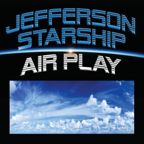 Air Play - Jefferson Starship - Musik - Fuel - 0030206186727 - January 6, 2020