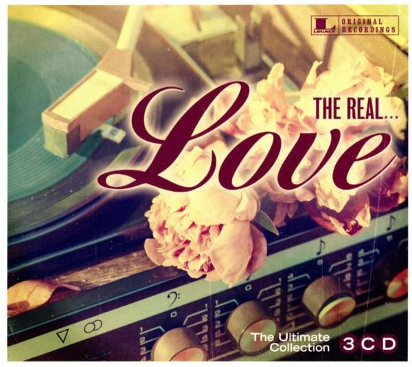 The Real Love - Various Artists - Musik - SONY MUSIC CG - 0190758192727 - February 2, 2018