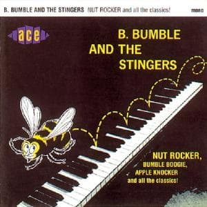 Nut Rocker & All The - Bumble B & the Sting - Musik - ACE RECORDS - 0029667157728 - July 28, 1995