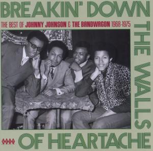 Breakin' Down The Walls Of Heartache - Johnson, Johnny & Bandwagon - Musik - ACE - 0029667230728 - November 4, 2008