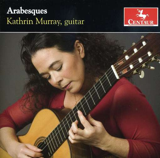 Arabesques - Kathrin Murray - Musik - Centaur - 0044747294728 - February 24, 2009