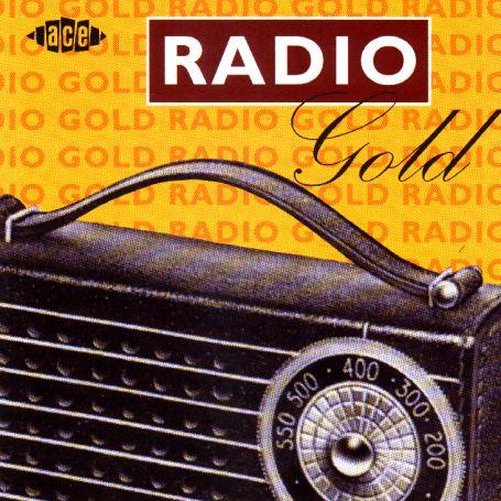 Radio Gold -Ace- - V/A - Musik - ACE - 0029667134729 - June 30, 1971