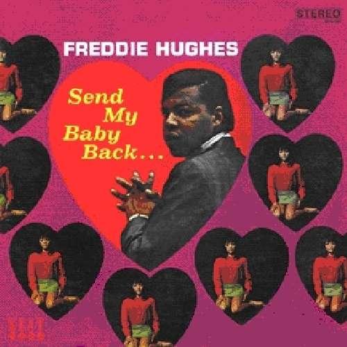 Send My Baby Back... Plus - Freddie Hughes - Musik - KENT SOUL - 0029667233729 - June 3, 2010