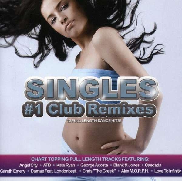 V/A - Singles: #1 Club Remixes - Musik -  - 0030206083729 -