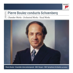 Pierre Boulez Conducts - A. Schoenberg - Musik - SONY CLASSICAL - 0887654295729 - March 4, 2013