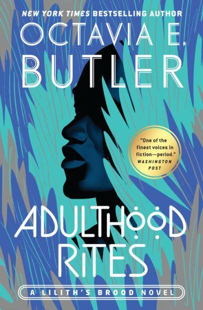 Adulthood Rites - Octavia E. Butler - Bøger - Grand Central Publishing - 9781538753729 - December 13, 1901