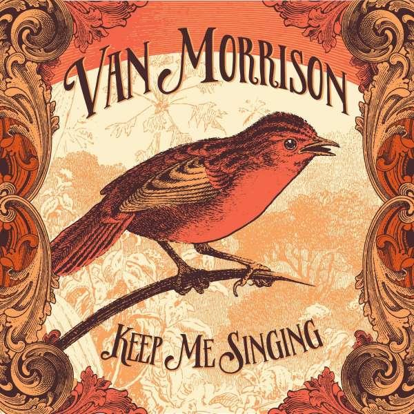 Keep Me Singing - Van Morrison - Musik - CAROLINE - 0602557035742 - September 30, 2016